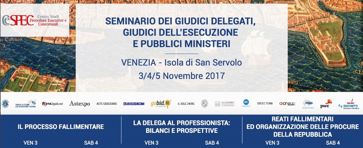VII SEMINARIO DEI GIUDICI DELEGATI, GIUDICI DELL'ESECUZIONE E PUBBLICI MINISTERI